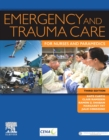 Emergency and Trauma Care for Nurses and Paramedics - Book