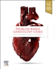 Problem Based Cardiology Cases - Book