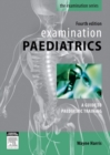 Examination Paediatrics - eBook