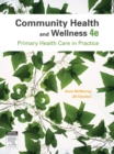 Community Health and Wellness : Primary Health Care in Practice - eBook