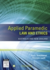 Applied Paramedic Law and Ethics : Australia and New Zealand - eBook