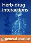 Herb-drug Interactions : General Practice: The Integrative Approach Series - eBook