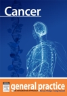 Cancer : General Practice: The Integrative Approach Series - eBook