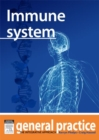 Immune System : General Practice: The Integrative Approach - eBook