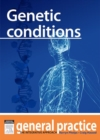 Genetic Conditions : General Practice: The Integrative Approach Series - eBook