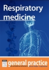Respiratory Medicine : General Practice: The Integrative Approach Series - eBook