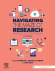 Navigating the Maze of Research : Enhancing Nursing and Midwifery Practice - eBook