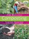 Composting : The Ultimate Organic Guide to Recycling Your Garden - eBook