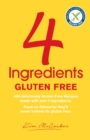 4 Ingredients Gluten Free - eBook