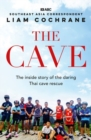 The Cave : The Inside Story of the Amazing Thai Cave Rescue - Book