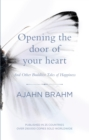 Opening the Door of Your Heart : And other Buddhist tales of happiness - eBook
