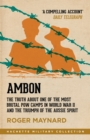 Ambon : The truth about one of the most brutal POW camps in World War II and the triumph of the Aussie spirit - eBook