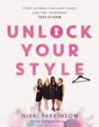 Unlock Your Style : Every woman can look good and feel confident - this is how - eBook