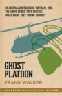 Ghost Platoon : The critically acclaimed Vietnam War bestseller - Book