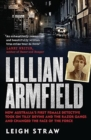 Lillian Armfield : How Australia's first female detective took on Tilly Devine and the Razor Gangs and changed the face of the force - Book