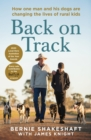 Back on Track : How one man and his dogs are changing the lives of rural kids - eBook