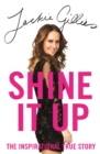 Shine It Up : The inspirational true story - eBook