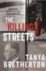 The Killing Streets : Uncovering Australia's first serial murderer - eBook