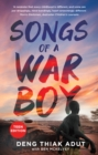 Songs of a War Boy : The bestselling biography of Deng Adut - a child soldier, refugee and man of hope - eBook