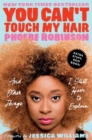 You Can't Touch My Hair Deluxe : And Other Things I Still Have to Explain - eBook