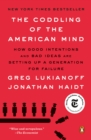 Coddling of the American Mind - eBook