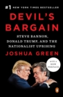 Devil's Bargain : Steve Bannon, Donald Trump, and the Nationalist Uprising - eBook
