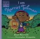 I Am Harriet Tubman - Book