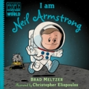 I Am Neil Armstrong - Book