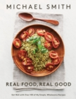Real Food, Real Good - eBook