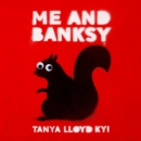 Me and Banksy - eAudiobook