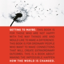 Getting to Maybe : How the World Is Changed - eAudiobook