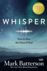 Whisper: How to Hear the Voice of God - Book