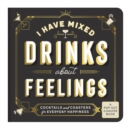 I Have Mixed Drinks About Feelings Coaster Book - Book