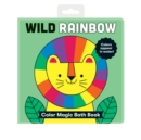 Wild Rainbow Color Magic Bath Book - Book
