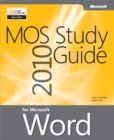 MOS 2010 Study Guide for Microsoft Word - eBook