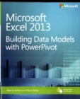 Building Data Models with PowerPivot : Microsoft (R) Excel (R) 2013 - Book