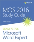 MOS 2016 Study Guide for Microsoft Word Expert - Book