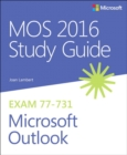MOS 2016 Study Guide for Microsoft Outlook - Book