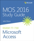 MOS 2016 Study Guide for Microsoft Access - Book