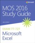 MOS 2016 Study Guide for Microsoft Excel - Book