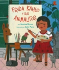 Frida Kahlo Y Sus Animalitos - Book