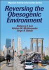 Reversing the Obesogenic Environment - Book