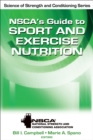 NSCA's Guide to Sport and Exercise Nutrition - Book