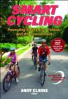 Smart Cycling : Promoting Safety, Fun, Fitness, and the Environment - Book