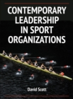 Contemporary Leadership in Sport Organizations - Book