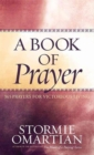A Book of Prayer : 365 Prayers for Victorious Living - Book