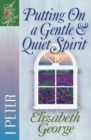 Putting On a Gentle and Quiet Spirit : 1 Peter - eBook