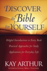 Discover the Bible for Yourself : *Helpful introductions to every book *Practical approaches for study *Applications for everyday life - eBook