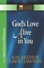 God's Love Alive in You : 1,2,3 John, James, Philemon - eBook