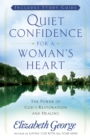 Quiet Confidence for a Woman's Heart : The Power of God's Restoration and Healing - eBook